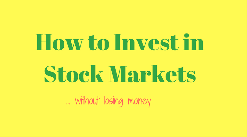 How to Invest in Share Market (and not lose money)