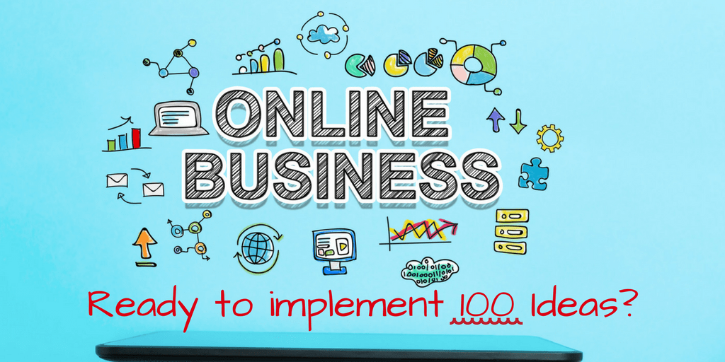 100 Online Business Ideas In India 2018 Without Investment