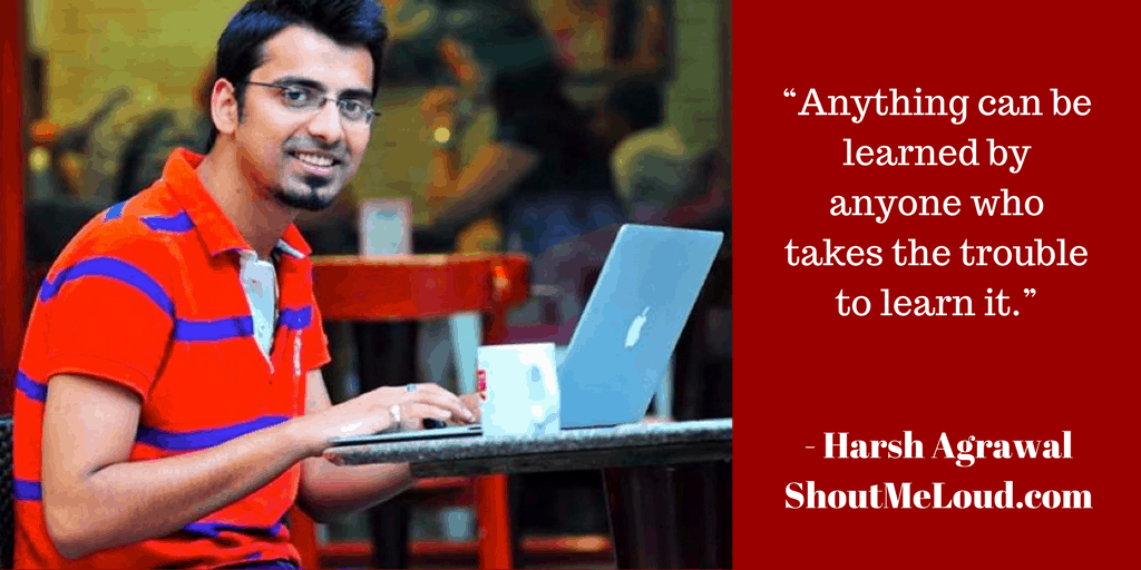 How Harsh started making money through blogging