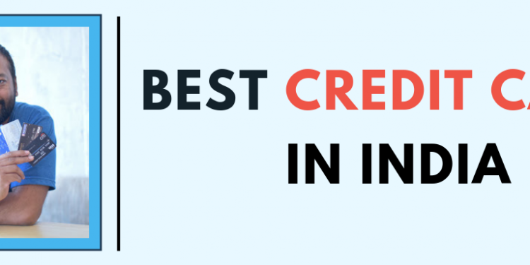 Best Credit Card India 2019