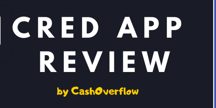 Cred App Review India for Saving Money