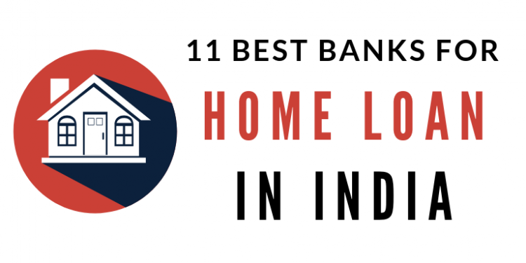 Best Banks For Home Loan