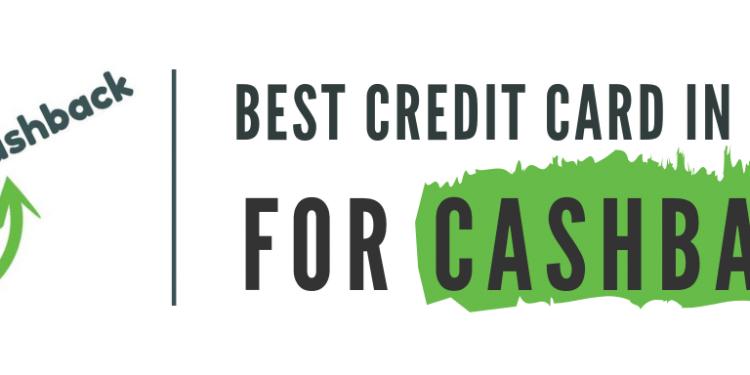 Best Credit Card For Cashback India