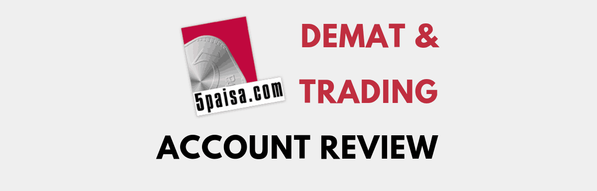 5Paisa Demat and Trading Account Review