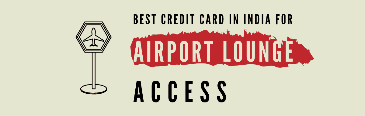 Best Credit Card For Airport Lounge