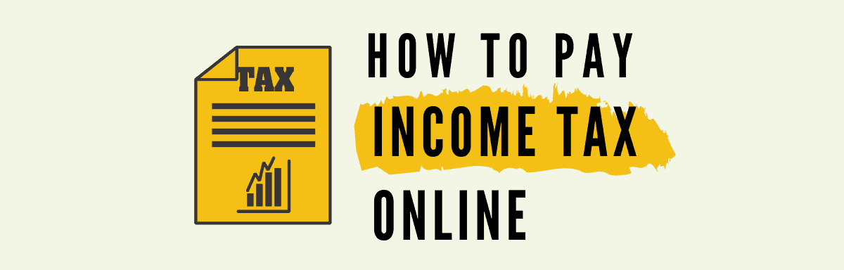 How To Pay Income Tax Online