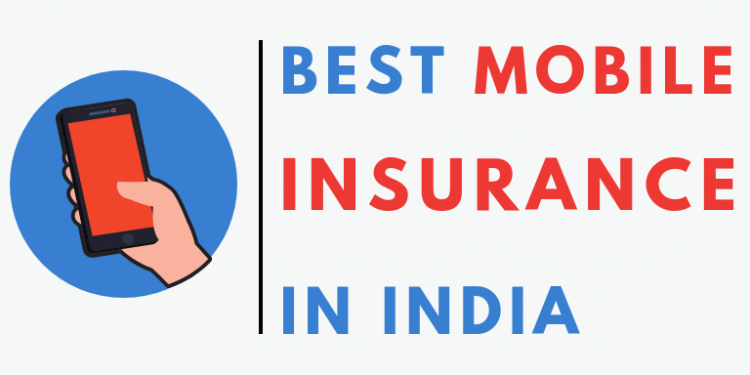 Best Mobile insurance india