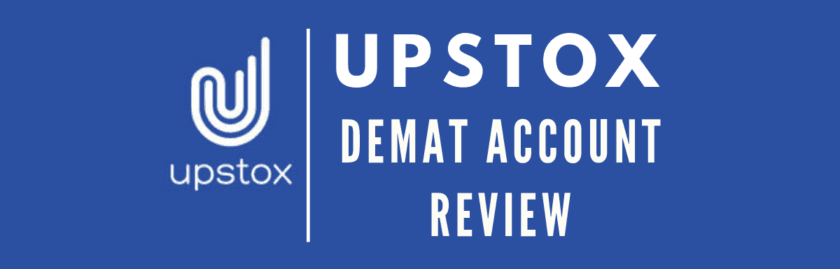 Upstox Demat Account Review