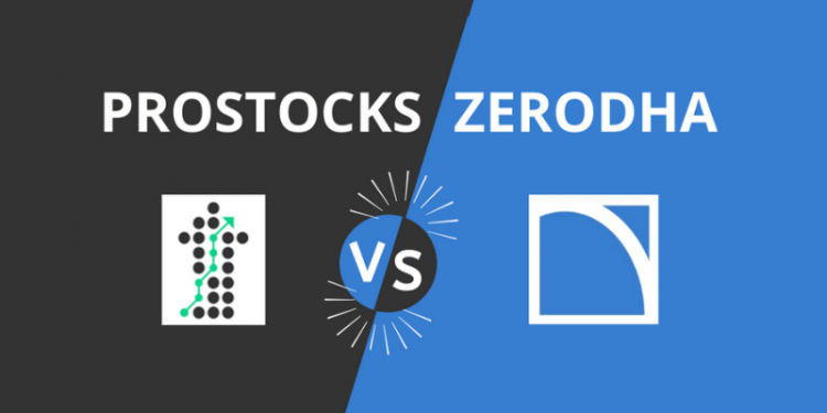 Prostocks vs Zerodha