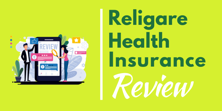 Religare Health Insurance Review