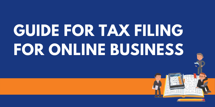 Guide for tax filing for online business