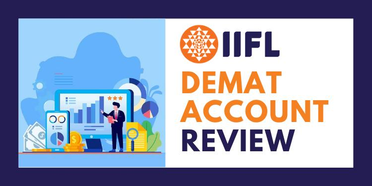 IIFL Demat Account Review