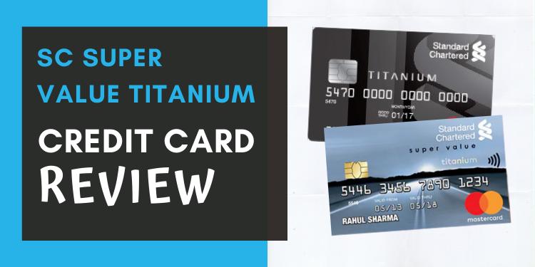 SC Super Value Titanium Credit Card Review