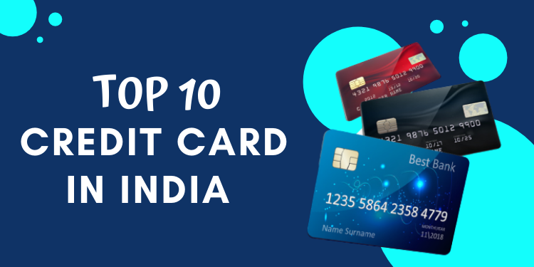 Top 10 Credit Card in India
