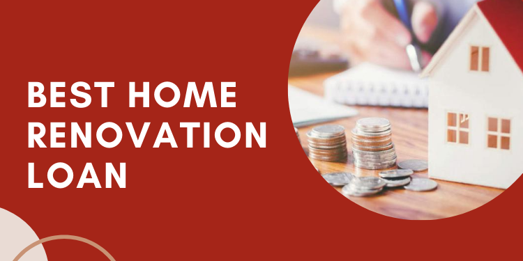 best home renovation loan